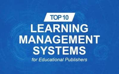 10 Top Learning Management Systems (LMS) for Educational Publishers